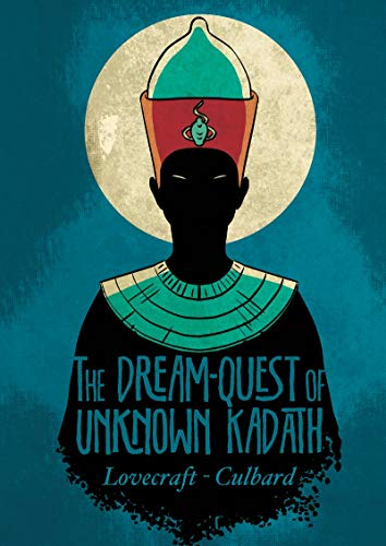 9781906838850: H.P. Lovecraft's The Dream-Quest of Unknown Kadath