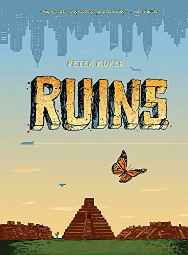 Ruins (Signed First Edition): Peter Kuper