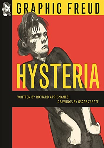 9781906838997: Hysteria: Graphic Freud Series