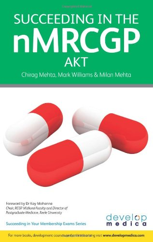 9781906839109: Succeeding in the nMRCGP AKT (Applied Knowledge Test) - 500 SBAs, EMQs and Picture MCQs, with a full mock test (Developmedica) (Succeeding in Your Membership Exams)