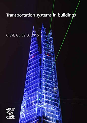 9781906846640: CIBSE Guide D: Transportation Systems in Buildings