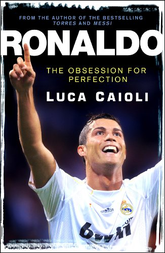 9781906850296: Ronaldo: The Obsession for Perfection