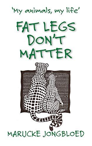 9781906852146: Fat Legs Don't Matter