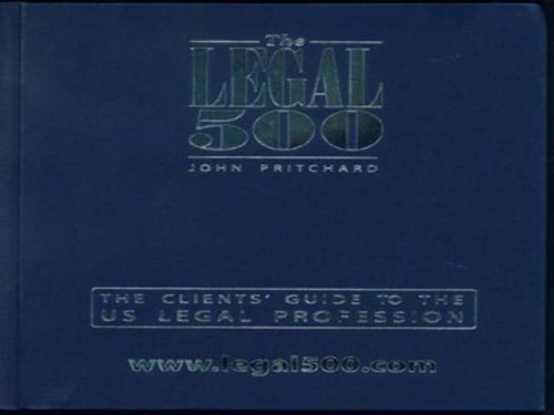 Legal 500: United States 2010- the Clien: John Pritchard