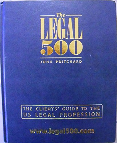 Legal 500: United States The Clients Guide: John Pritchard