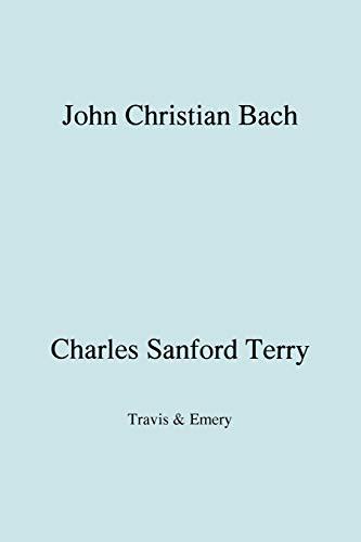 9781906857325: John Christian Bach (Johann Christian Bach) (Facsimile 1929)