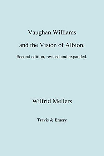 9781906857622: Vaughan Williams and the Vision of Albion. (Second Revised Edition).