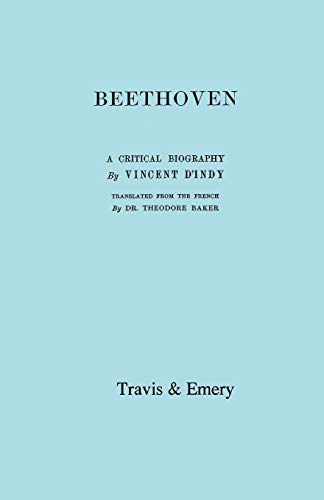 Beethoven. A Critical Biography. (Facsimile).