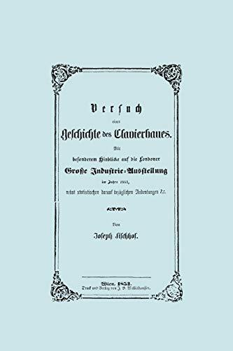 9781906857967: Versuch einer Geschichte des Clavierbaues. (Faksimile 1853).