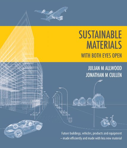 9781906860073: Sustainable Materials - With Both Eyes Open (Without the Hot Air)
