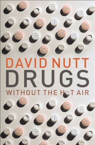 9781906860165: Drugs Without the Hot Air: Minimising the harms of legal and illegal drugs