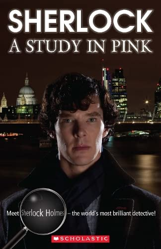 Sherlock: A Study in Pink (Scholastic Readers): Shipton, Paul