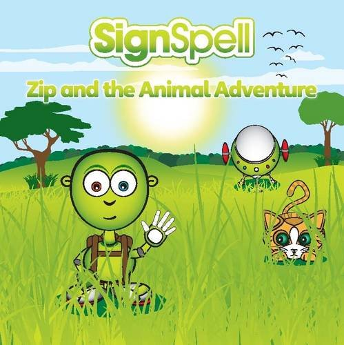 9781906862114: Zip and the Animal Adventure (SignSpell)