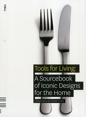 9781906863012: Tools for Living: A Sourcebook of Iconic Designs for the Home
