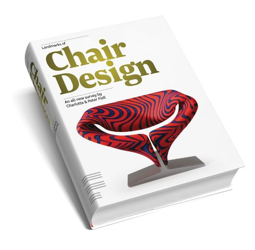 9781906863098: Landmarks of Chair Design: An All-new Survey by Charlotte and Peter Fiell