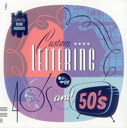 9781906863319: Custom Lettering of the 40s & 50s