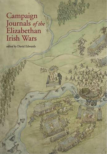 Campaign Journals of the Elizabethan Irish Wars (Hardback)