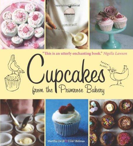 Cupcakes from the Primrose Bakery: Swift, Martha, Thomas,