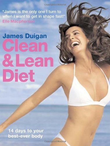 9781906868383: Clean and Lean Diet: 14 Days to Your Best-Ever Body