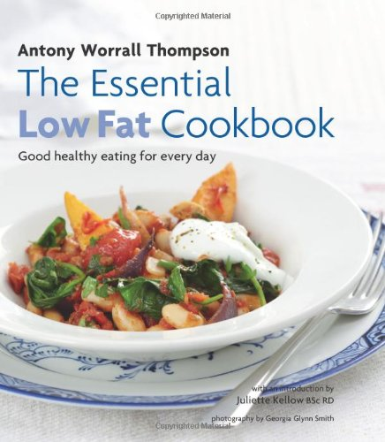 9781906868529: The Essential Low-Fat Cookbook: Good Healthy Eating for Every Day