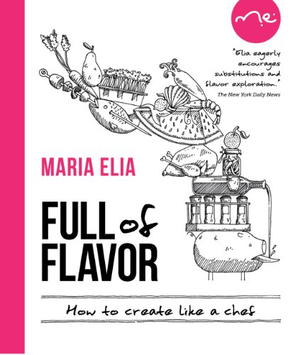 9781906868581: Full of Flavor: How to Create Like a Chef
