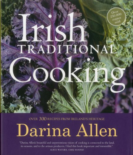 Irish Traditional Cooking: Over 300 Recipes from Ireland's Heritage: Allen, Darina