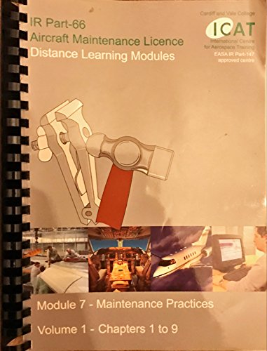 9781906871055: IR Part 66 Module 7 - Maintenance Practices: v. 1 (IR Part 66 Aircraft Maintenance Licence Distance Learning)