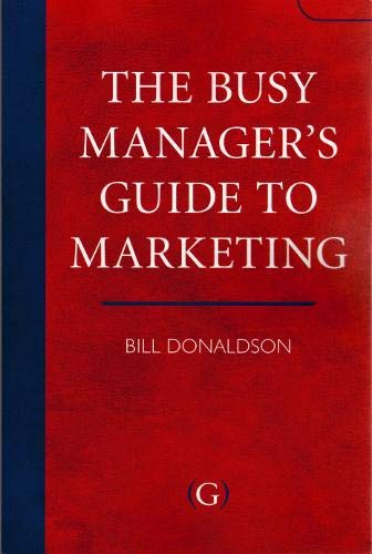 9781906884062: The Busy Manager's Guide To Marketing