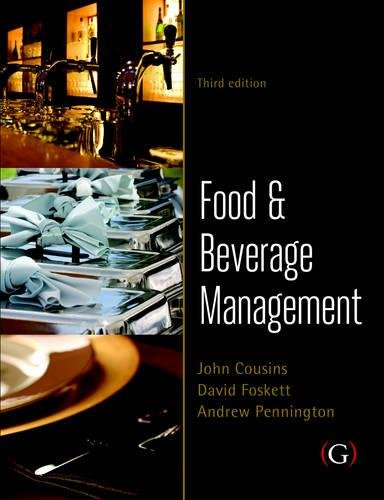 Food and Beverage Management (1906884269) by John Cousins; David Foskett; Andrew Pennington