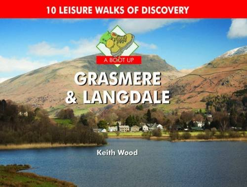 9781906887797: A Boot Up Grasmere and Langdale