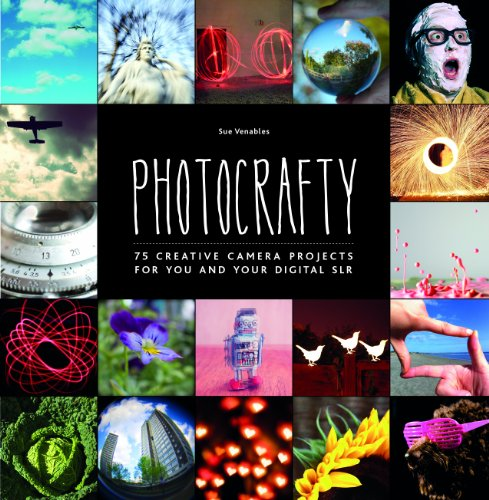 9781906889579: Photocrafty: 75 Creative Camera Projects for You and Your Digital SLR