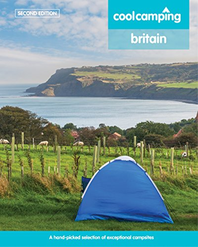 9781906889630: Cool Camping Britain: A Hand-Picked Selection of Campsites and Camping Experiences in Britain