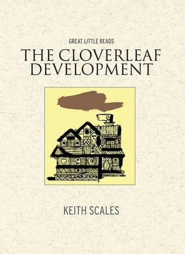 The Cloverleaf Development: Keith Scales