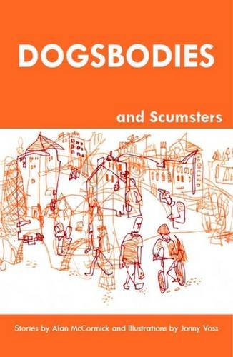 9781906894092: Dogsbodies and Scumsters