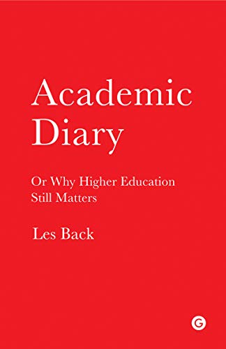 9781906897581: Academic Diary - Or Why Higher Education Still Matters