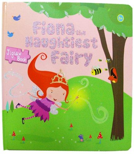 Fiona the Naughtiest Fairy: Hayes, Karen