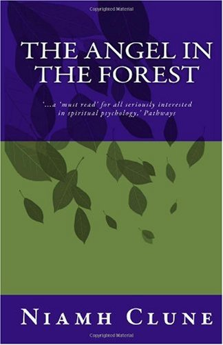 9781906900113: The Angel in the Forest: threads of prophecy in the labyrinth