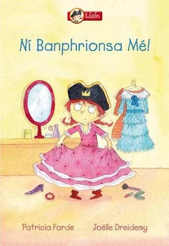 9781906907846: Lisin- Na Banphrionsai Bandearga (Irish Edition)