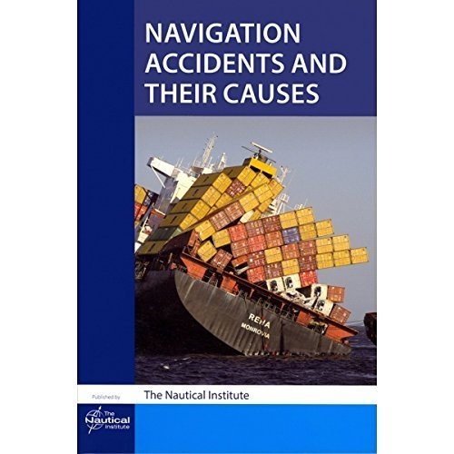 9781906915322: Navigation Accidents and Their Causes