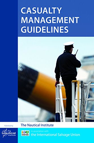 Casualty Management Guidelines: The Nautical Institute