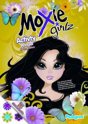 9781906918460: Moxie Girlz Spring Activity Annual (Pedigree Spring 2010)
