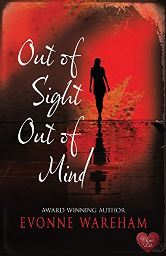 Out of Sight Out of Mind: Wareham, Evonne