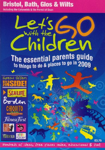 9781906944001: Let's Go with the Children 2009: Bristol, Bath, Gloucestershire and Wiltshire