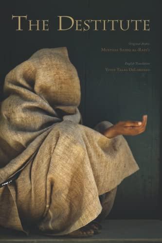 The Destitute [Kitab Al-Masakin]: Mustafa Sadiq al-Rafi