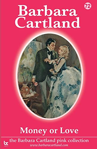 9781906950217: Money or Love (Barbara Cartland Pink Collection)
