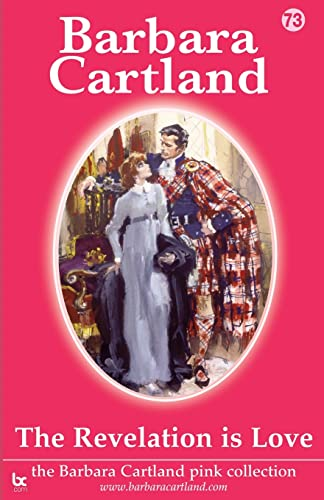 9781906950224: The Revelation Is Love (Barbara Cartland Pink Collection)