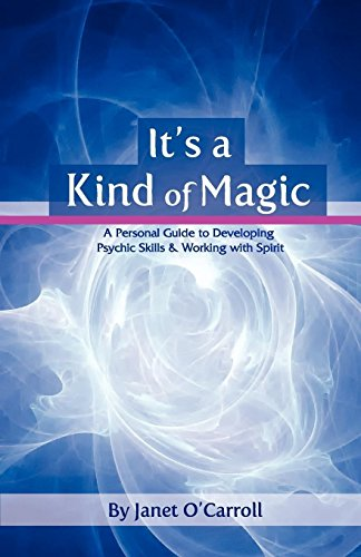 9781906954154: It's a Kind of Magic: A Personal Guide to Developing Psychic Skills & Working with Spirit