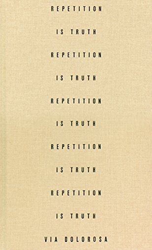 Repetition is Truth Via Dolorosa: Howard, Rachel