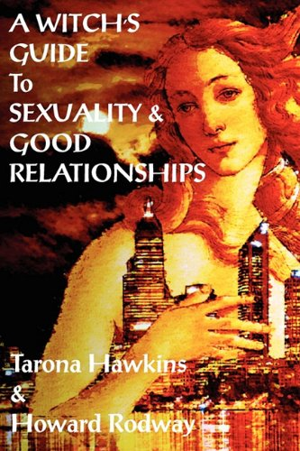9781906958145: Witch's Guide to Sexuality & Good Relationships