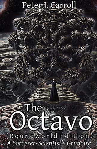 9781906958176: The Octavo: A Sorcerer-Scientist's Grimoire